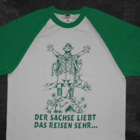 """T-Shirt """"Der Sachse liebt das Reisen sehr"""""""