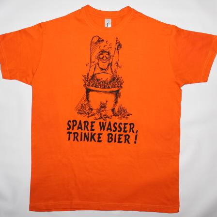 """T-Shirt """"Spare Wasser, trinke Bier!"""""""
