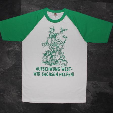 """T-Shirt """"Aufschwung West – Wir Sachsen helfen!"""""""